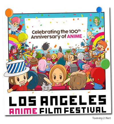 Los Angeles Anime Film Festival Presented By International Creative Company Rydgen Inc In Partnership With LA Based Distribution Azoland
