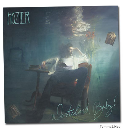 Multi Platinum Singer Songwriter Hozier Will Release His Highly Anti Ted Sop Re Alwasteland Baby On March 1st The 14 Track Alincludes